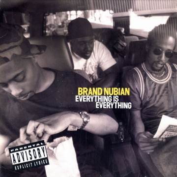 Brand Nubian - Everything is Everything - Sopranos Autopsy